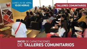 Inician las capacitaciones de talleres comunitarios