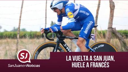 La Vuelta a San Juan, huele a francés | #SanJuanEnNoticias