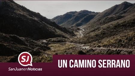 Un camino serrano | #SanJuanEnNoticias