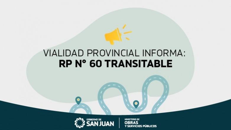 La Ruta Provincial N° 60 ya se encuentra transitable