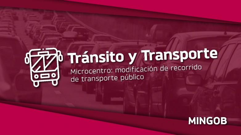 Modifican el recorrido del transporte público en el microcentro