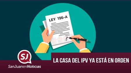 La casa del IPV ya está en orden | #SanJuanEnNoticias