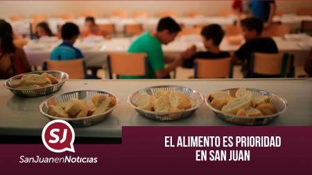 El alimento es prioridad en San Juan   #SanJuanEnNoticias