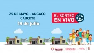 Sorteo Provincial de Vivienda: el viernes 19 sortean barrios de Caucete, Angaco y 25 de Mayo