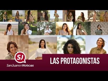 Las protagonistas | #SanJuanEnNoticias