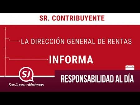 Responsabilidad al día   #SanJuanEnNoticias